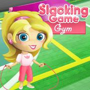 Play Game : Slacking Gym