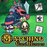 https://play.famobi.com/matching-card-heroes skill,cards online game