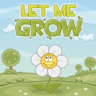 Lass mich wachsen