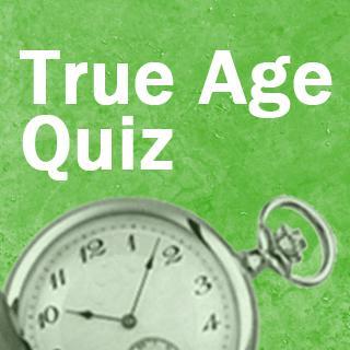 Was ist dein wahres Alter?